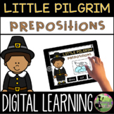 First Grade Digital Center: Pilgrim Prepositions (November Distance Learning)