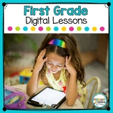 First Grade Digital Lessons Distance Learning
