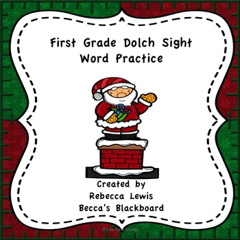 First Grade Dolch Sight Word Practice Christmas Themed