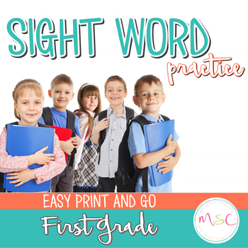 Sight Word Practice -- First Grade