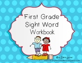 First Grade Dolch Sight Word Student Workbook