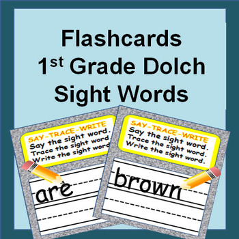 Sight Words Flash Cards - First Grade Dolch