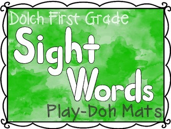 First Grade Dolch Sight Words Play-Doh Mats
