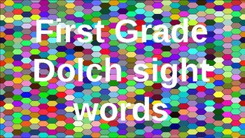 First Grade Dolch Sight Words Powerpoint - Colorful Honeycomb