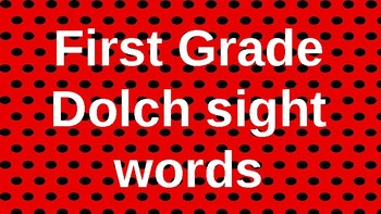 First Grade Dolch Sight Words Powerpoint - Red Polka Dots