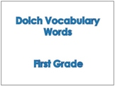 First Grade Dolch Vocabulary Sight Words PowerPoint and Fl