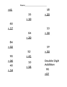 First Grade Double Digit Addition including pages with Carrying (No Regrouping)