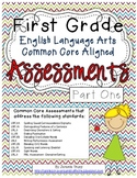 First Grade ELA Common Core Assessments Part One- with PBL Project