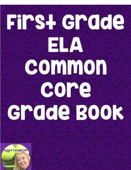 First Grade ELA Common Core Gradebook