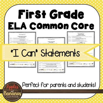 """First Grade ELA Common Core """"I Can"""" Statements"""