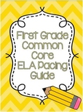 First Grade ELA Common Core Pacing Guide