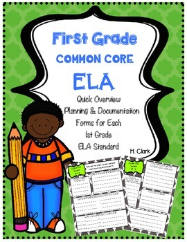 First Grade ELA Common Core Quick Overview Planning & Documentation Forms