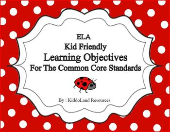 First Grade ELA Common Core Standards Kid Friendly Learning Objectives printable