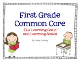 First Grade ELA Learning Goals and Learning Scales