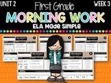 First Grade ELA Morning Work (Unit 2, Week 3)