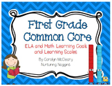 First Grade ELA and Math CC Learning Goals and Learning Scales