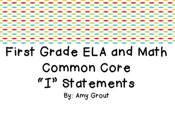 "First Grade ELA and Math Common Core ""I Can"" Statements: Stripes and Dots"