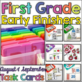 First Grade Early Finisher Task Cards - August and September