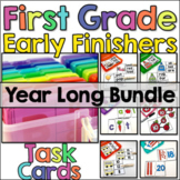 First Grade Early Finisher Task Cards - Year Long Bundle