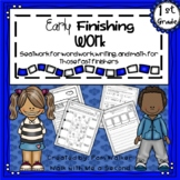 First Grade Early Finisher Work