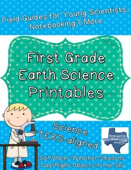 First Grade Earth Science TEKS Printables Bundle: Soil-Water-Weather-Wind-Sky