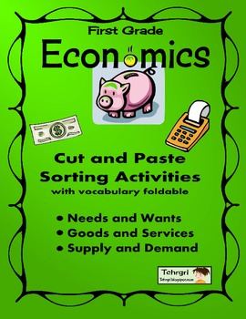 Economics Foldable w/ PowerPoint, Vocabulary, and Sorting Activities:First Grade