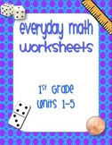 First Grade Editable Everyday Math Worksheets Units 1-5 (1st Grade EDM)