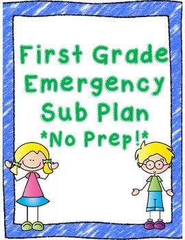 First Grade Emergency Sub Plan Activity Set *NO Prep*