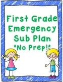 First Grade Emergency Sub Plan Activity Set *NO Prep*
