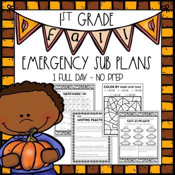 First Grade Emergency Sub Plans - Fall Edition!