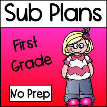 First Grade Emergency Substitute Plans