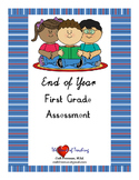 First Grade End of Year Assessment
