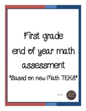 First Grade End of Year Math Assessment