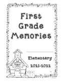First Grade End of Year Memory Book