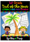 First Grade End of the Year Literacy and Math Bundle