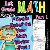 First Grade End of the Year MATH Review Part 1   Distance Learning