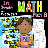 First Grade End of the Year MATH Review Part 2   Distance Learning
