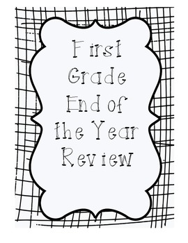 First Grade End of the Year Review, Common Core Aligned