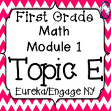 First Grade Engage NY (Eureka) Math Module 1 Topic E Interactive PowerPoints