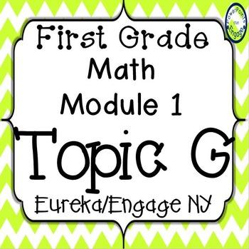 First Grade Engage NY (Eureka) Math Module 1 Topic G Inter