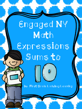 First Grade Engage NY Expressions Sum to 10 Posters