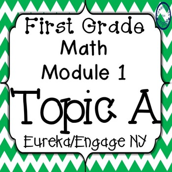First Grade Engage NY (Eureka) Math Module 1 Topic A Interactive PowerPoints