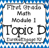 First Grade Engage NY (Eureka) Math Module 1 Topic D Interactive PowerPoints