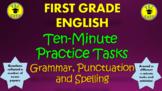 First Grade English Ten-Minute Practice Tasks! Grammar, Punctuation, & Spelling