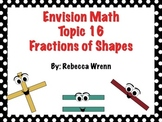 First Grade Envision Math  Topic 16 Fractions of Shapes Focus Wall