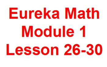 First Grade Eureka Flip Charts for Module 1 Lessons 26-30