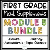 First Grade Eureka Math Engage NY Module 5 BUNDLE