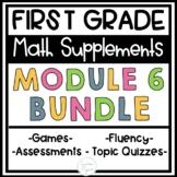 First Grade Eureka Math Engage NY Module 6 BUNDLE