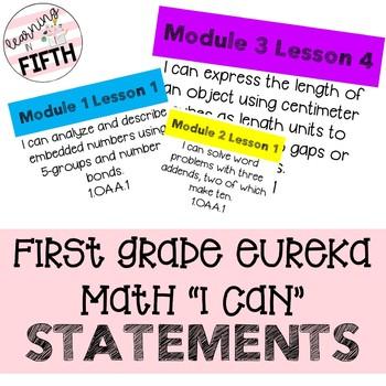 First Grade Eureka Math I Can Statements