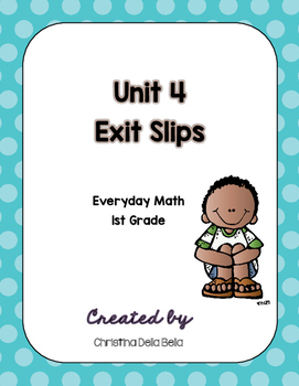 First Grade Everyday Math Unit 4 Exit Slips